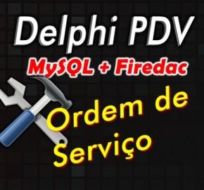 Curso de Delphi com Firedac Modulo 2: Ordem de Serviço
