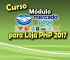 Módulo extra - MercadoPago para  Loja PHP 2017