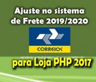 Módulo Ajuste do Frete 2019-2020 Loja PHP 2017